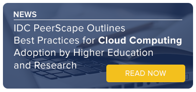 IDC PeerScape Outlines Best Practices for Cloud Computing Adoption by Higher Education and Research